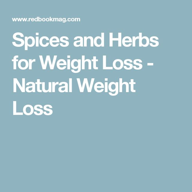 Herbs for weight loss 10 Spices That Reduce Belly Fat