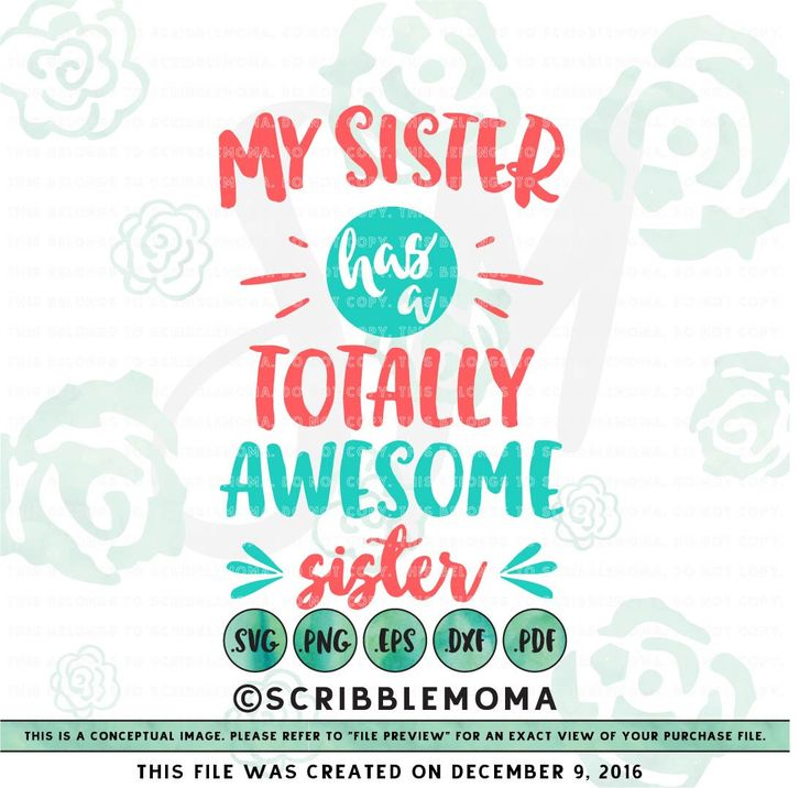 Big Sister Svg Files For Cricut My Sister Has An Awesome Etsy Monogram Frame Monogram Fonts My Sister