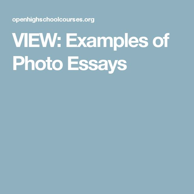 VIEW: Examples of Photo Essays