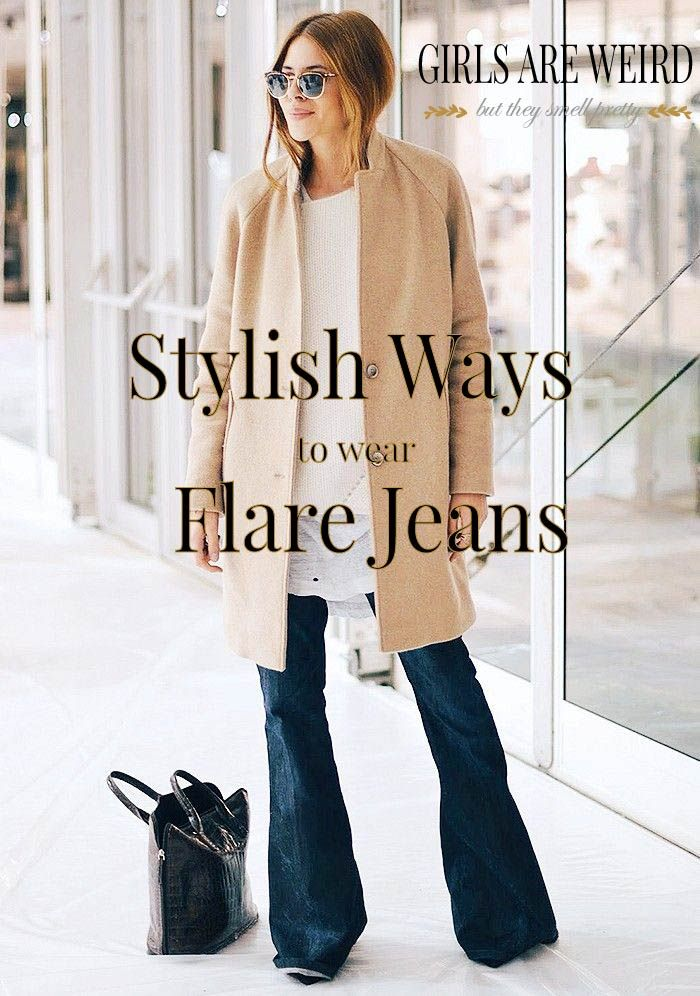 Flare Jeans! Stylish Ways to wear Flare Jeans!