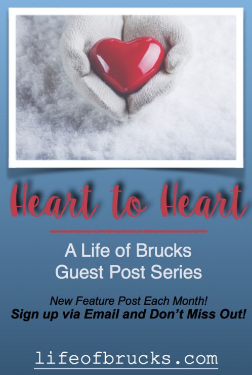 Life Of Brucks Heart to Heart Guest Post Series