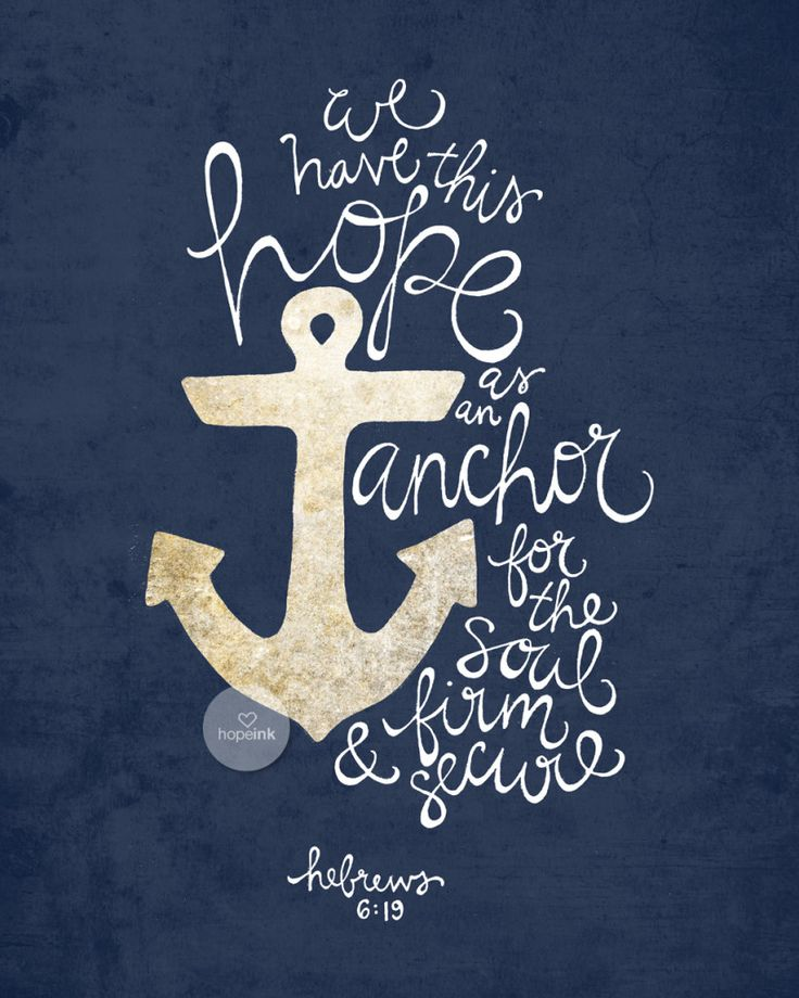 Anchored. Hebrews 6:19