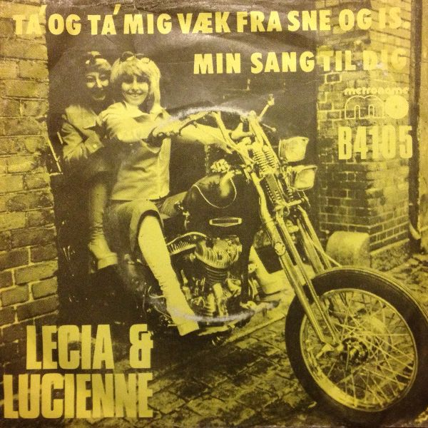 "Performed by Lecia & Lucienne. Danish coverversion of ""Mein Ruf nach dir"" (Switzerland 1974). Eurovision 1974."