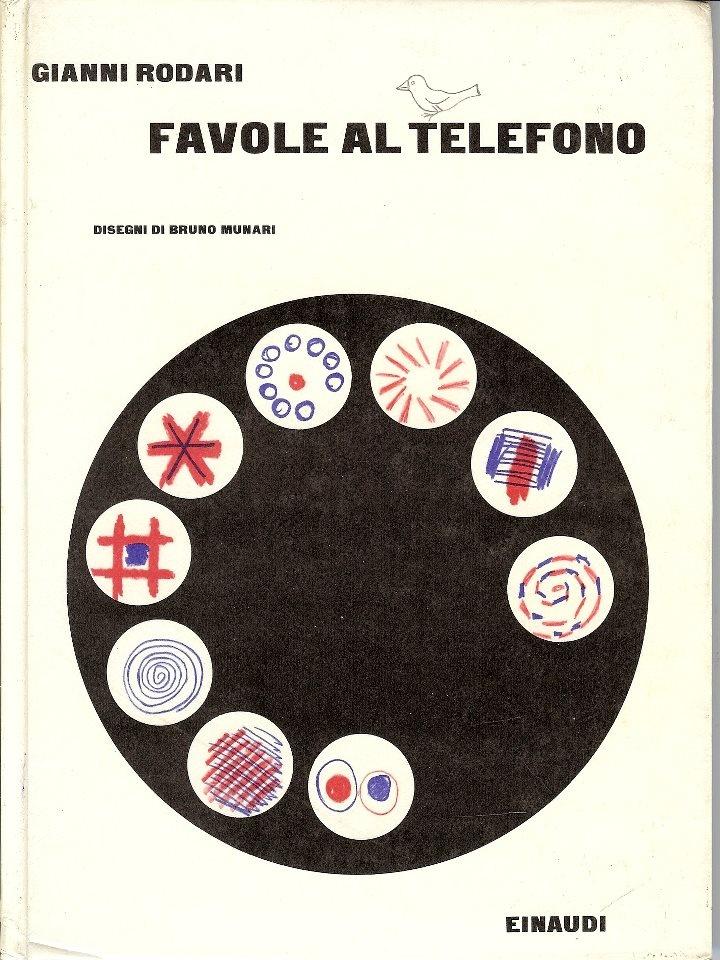 """""""Favole al Telefono"""" di Gianni Rodari con illustrazioni di Bruno Munari"""