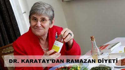 ŞehriNisa   Anne - Bebek Sağlığı : Dr.Karatay'ın Ramazan Diyeti