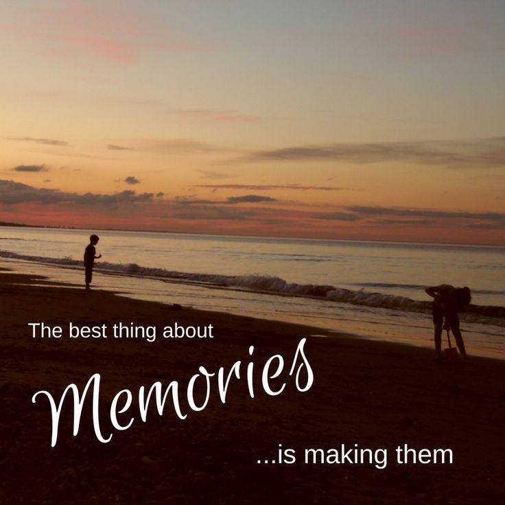 17 Best Making Memories Quotes On Pinterest