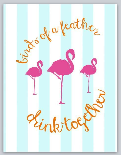 Birds of a FEATHER, drink TOGETHER! This 8x10 printable is perfect for a summer bachelorette bash or birthday party! Pair it with the Who Gives a