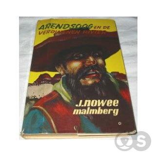 Boek Arendsoog en de verdwenen rivier - J. Nowee