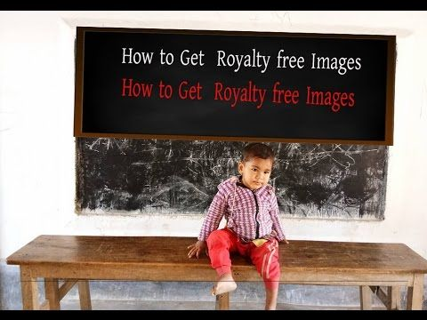 How to Get  Royalty free Images
