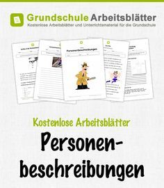 Kostenlose Arbeitsblätter und Unterrichtsmaterial für den Deutsch-Unterricht zum Thema Personenbeschreibungen in der Grundschul