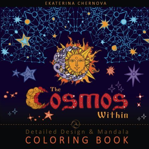 The Cosmos Within: Detailed Design And Mandala Coloring Book by Ekaterina Chernova http://www.amazon.com/dp/1518688640/ref=cm_sw_r_pi_dp_OyNkwb0AMAFJ7