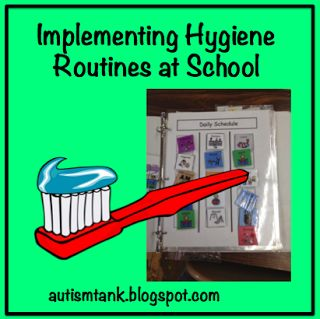 Autism Tank: Implementing Hygiene Routines at School. Pinned by SOS Inc. Resources pinterest.com/sostherapy/. 21h