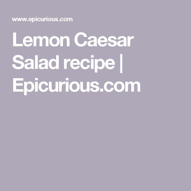 Lemon Caesar Salad recipe   Epicurious.com