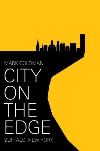 City on the Edge: Buffalo, New York, 1900 - present by Mark Goldman, http://www.amazon.com/dp/1591024579/ref=cm_sw_r_pi_dp_p8dKrb165DDCQ