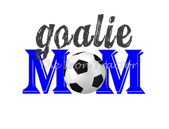 Soccer Goalie Mom  Iron on Transfer by TheIronTractor on Etsy, $5.00