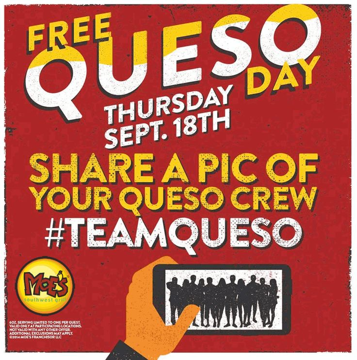 Pinned September 5th: Free queso the 18th at #Moes Southwest Grill #coupon via The #Coupons App