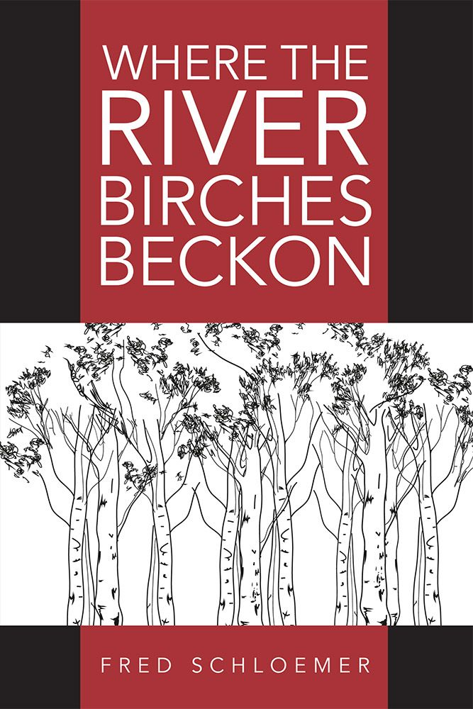 Where the River Birches Beckon. This new work of historical fiction from author Fred Schloemer explores life in Kentucky during the buildup to the Civil War. In it, Sarah Brinley is a plain spinster from Pittsburgh, recently impoverished by the death of her abolitionist parents. Desperate for work, she accepts a post as governess for the son of a wealthy Kentucky planter – but once there, she finds the job, the plantation, and its people far from what she expected. Paperback, 240 pages.