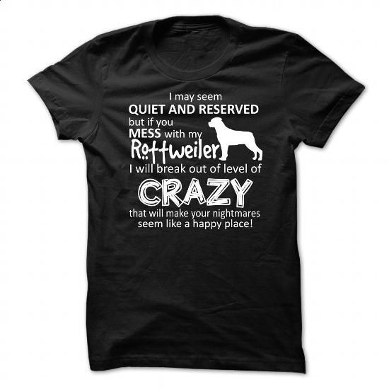 Mess With My Dog-Rottweiler - #tee times #t shirt designs. CHECK PRICE => https://www.sunfrog.com/Pets/Mess-With-My-Dog-Rottweiler.html?60505