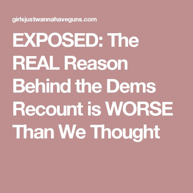 EXPOSED: The REAL Reason Behind the Dems Recount is WORSE Than We Thought