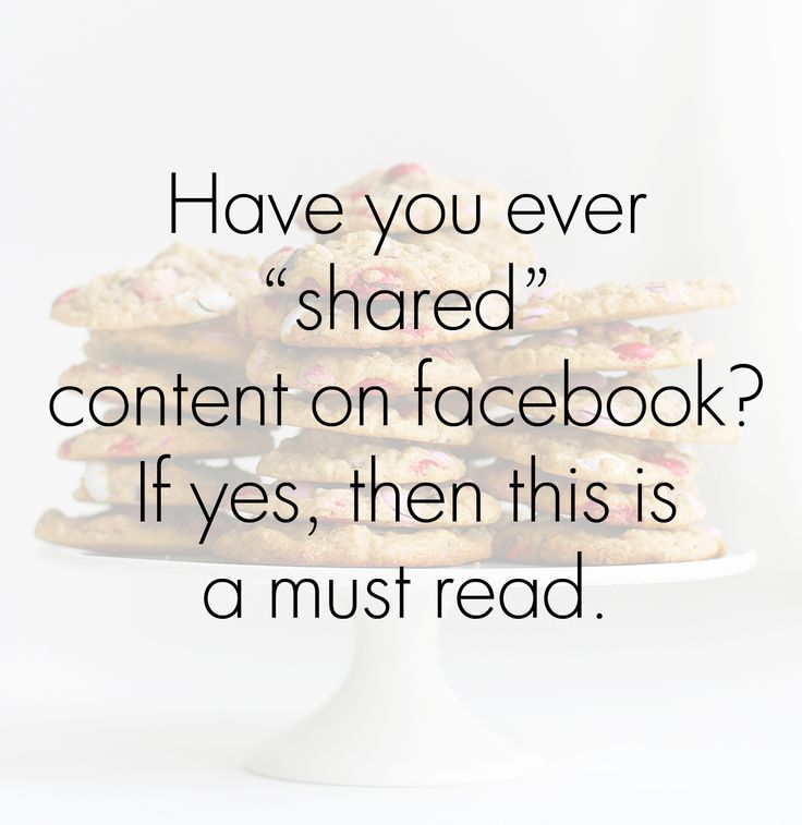 Important Info About Sharing on Facebook. A MUST read for those of you on Facebook.