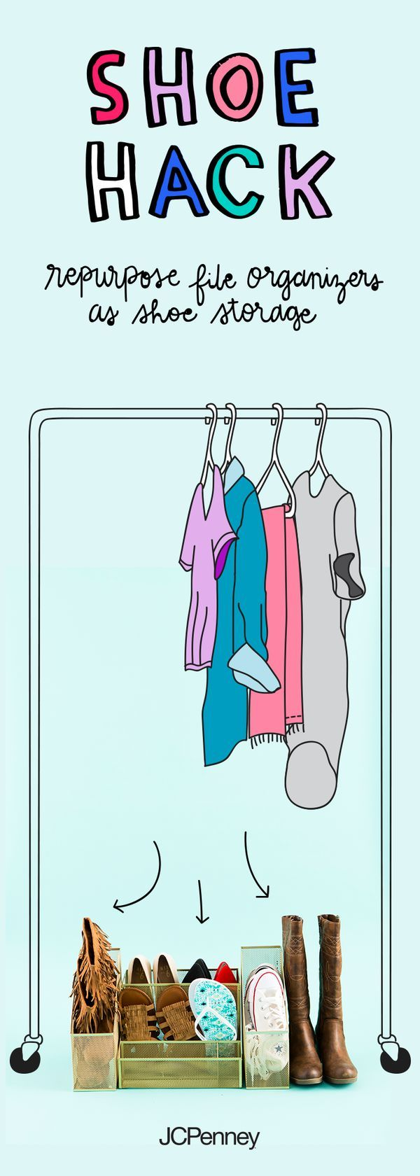 Give that messy closet the boot! Help her stay organized this school year with this easy shoe rack DIY. Start by pairing up her shoes by size and season. Then swing by your local JCPenney and grab file organizers in bright, fun colors. Then arrange the shoes for easy to see and grab access. Now that's getting the school year off on the right foot! Click to shop shoes and get started on this life hack.