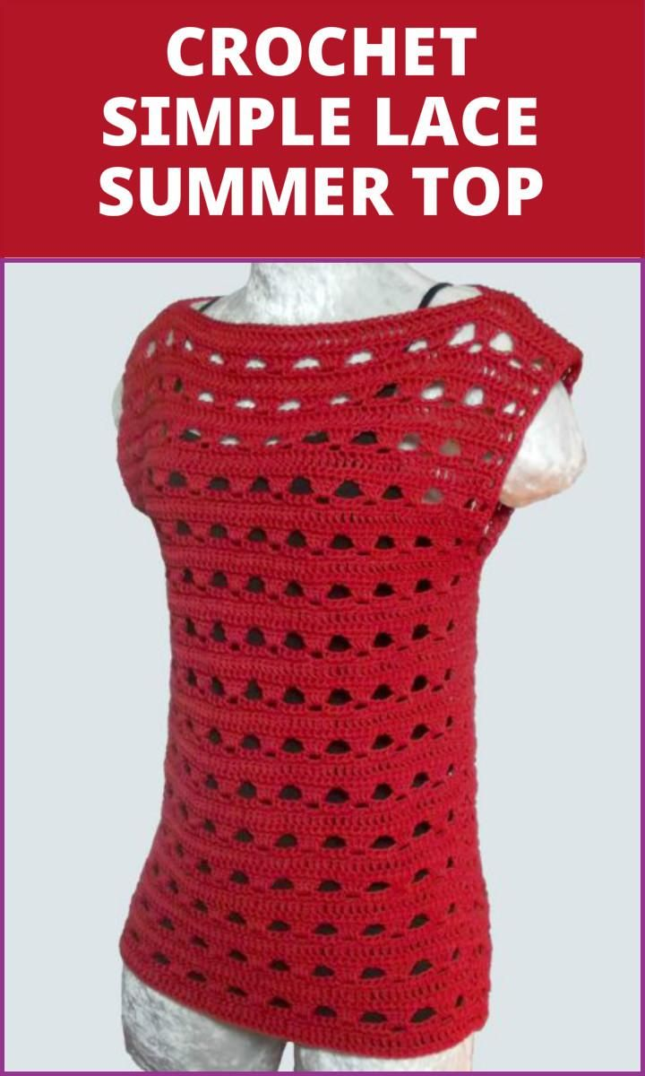Crochet Simple Lace Summer Top - 50+ Quick & Easy Crochet Summer Tops - Free Patterns - Page 9 of 9 - DIY & Crafts