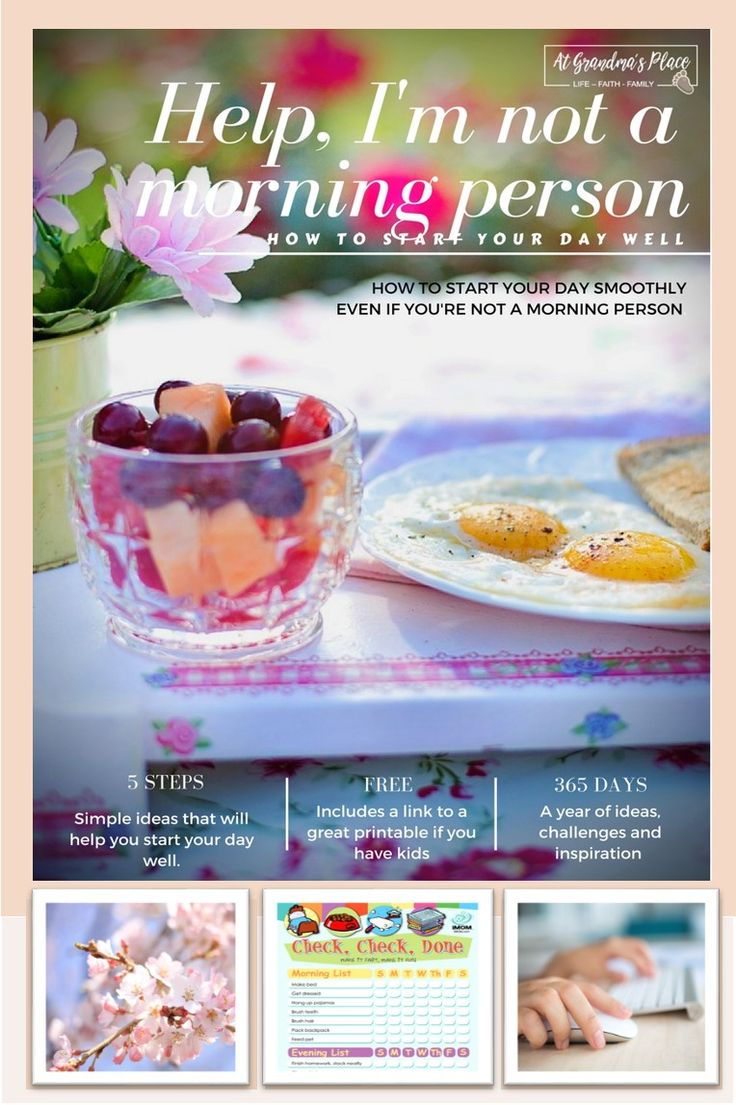 Help, I'm not a morning person. How to start your day well. Includes 5 tips  from AtGrandmasPlace.com
