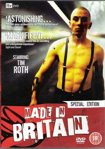 Made in Britain .  Tim Roth