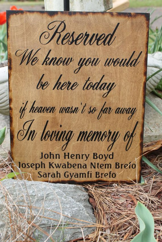 Wedding Quotes Sign Reserved Loving Memory Memorial By Dlightfuldesigns