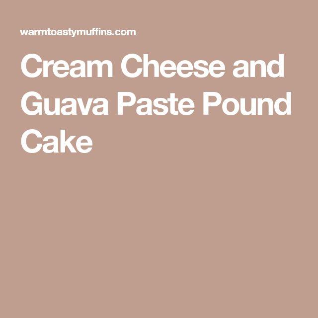 Cream Cheese and Guava Paste Pound Cake