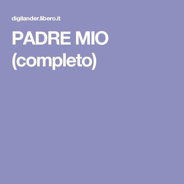 PADRE MIO (completo)
