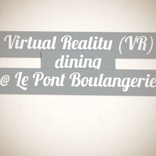 Amazing hang out at @lepontboulangerie with friends 👫👭👬 to enjoying for French patisserie, meals dining 🥖🥐🍞as well as Virtual Reality (VR) experiences 😃👍🏻 .. The VR fun was really incredible, so do check it out the soon to launch its VR dining menu to enjoy yourself ya 🤗 (Tips: perhaps this upcoming school holiday?) A special thank you to @arisa_chow .. Le Pont connects for wonderful experiences of enjoying French patisserie & a good cup of coffee ☕️🍵 It provides a comfortable…