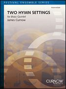 Two Hymn Settings - for Brass Quintet
