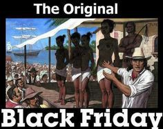 THIS IS THE ORIGIN OF THE BLACK FRIDAY.