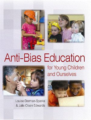 anti bias education in early childhood The articles draws on history-of-the-present research on belgian childcare, on  experiences within the european decet network (diversity in early childhood.