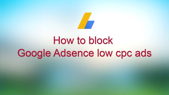low cpc adsense ads 2018 or low cpc adsense list 2018