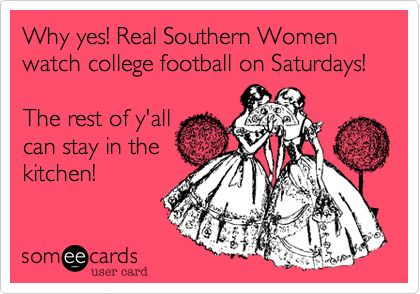 College Football is serious business in the South!