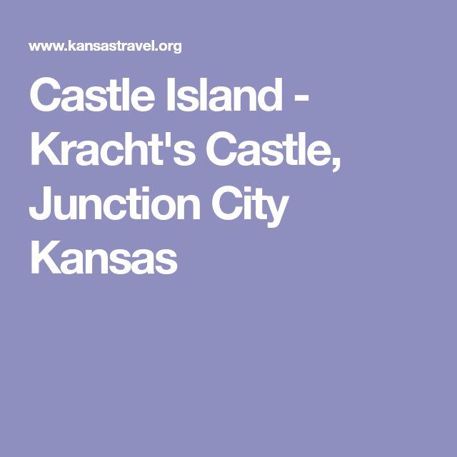 Castle Island - Kracht's Castle, Junction City Kansas