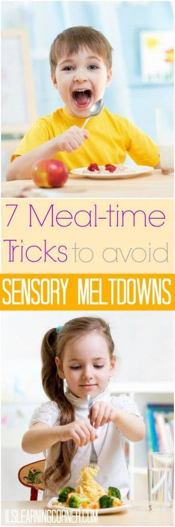7 Meal-time Tricks to Avoid Sensory Meltdowns | ilslearningcorner.com #sensory