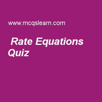 Rate Equations Quiz