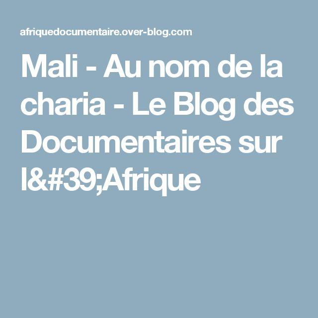 Mali - Au nom de la charia - Le Blog des Documentaires sur l'Afrique