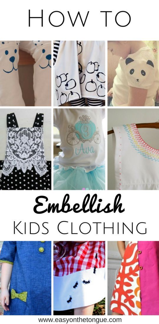 Sewing for your kids? Find inspiration in the different ways you can embellish their clothes. From lace to shadow-applique. via @https://www.pinterest.com/amandane/