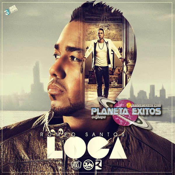 Romeo Santos - Loca