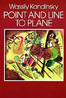 Point and Line to Plane by Wassily Kandinsky, Hilla Rebay - Reviews, Description & more - ISBN#9780486238081 - BetterWorldBooks.com