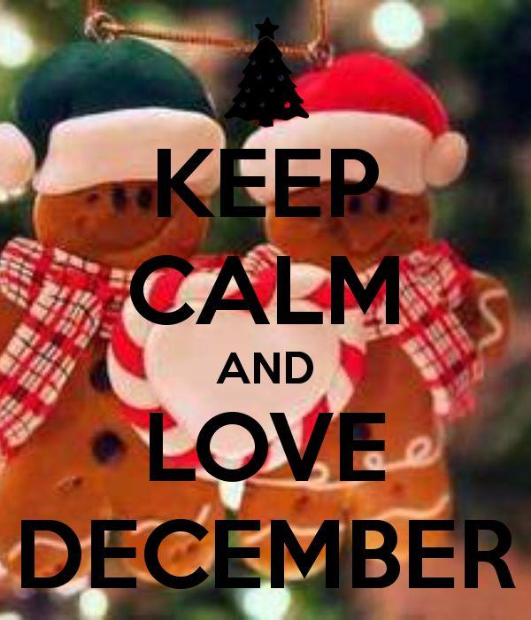 KEEP CALM AND LOVE DECEMBER