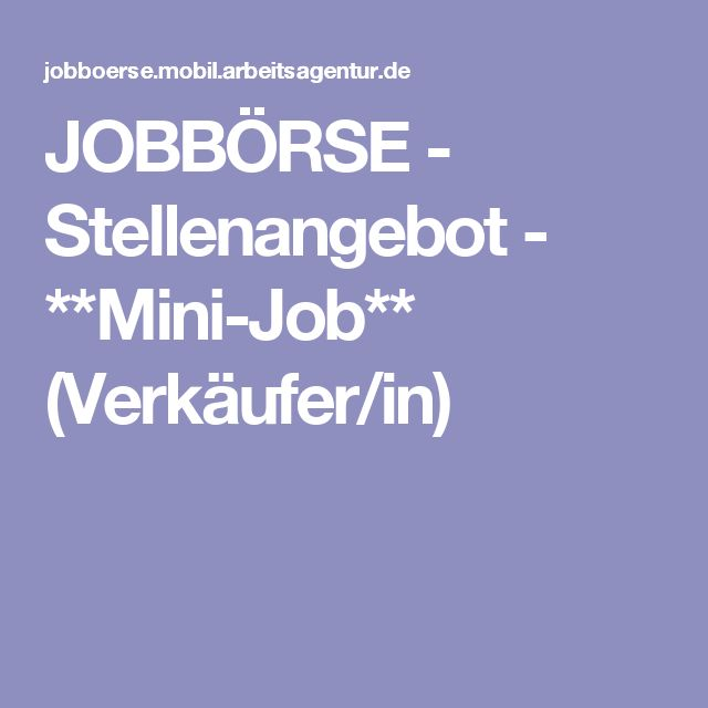 JOBBÖRSE - Stellenangebot - **Mini-Job** (Verkäufer/in)