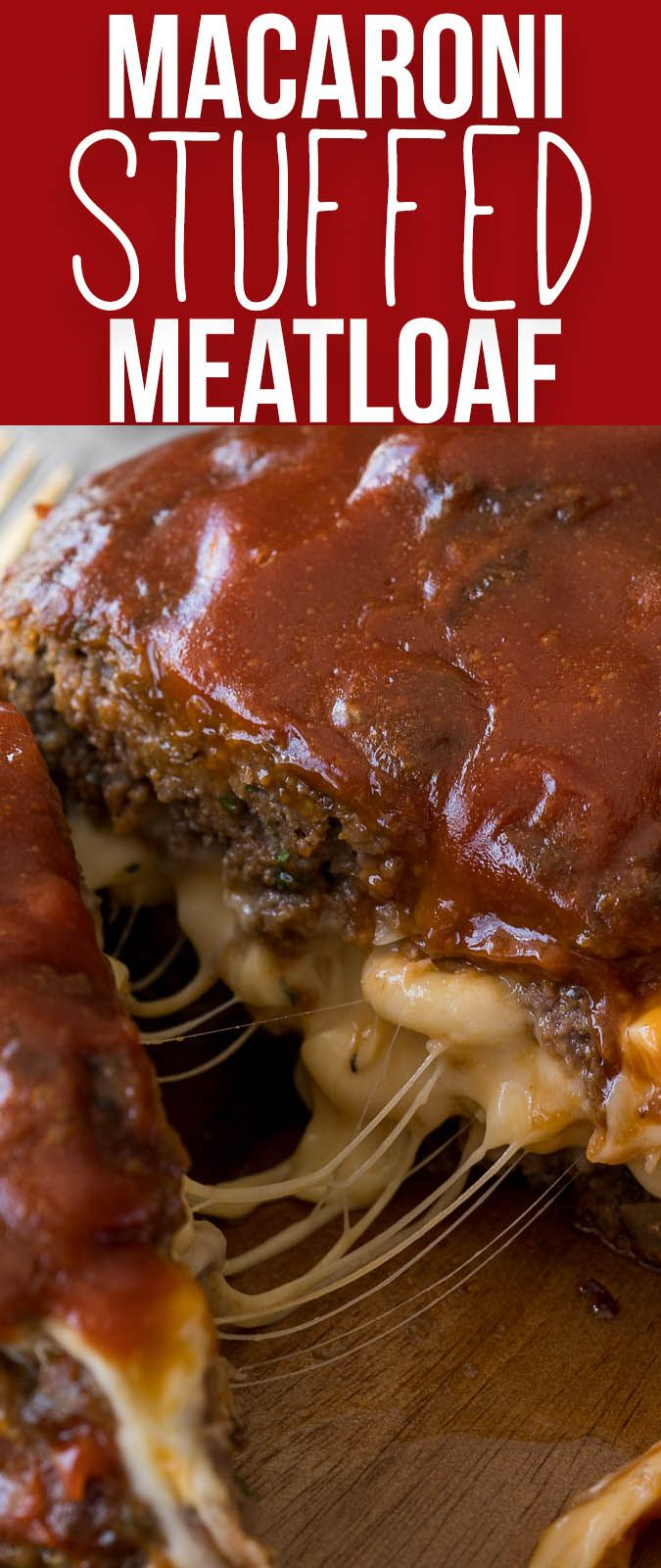 Macaroni and Cheese Stuffed Meatloaf is a definite game changer for dinner time! So easy!