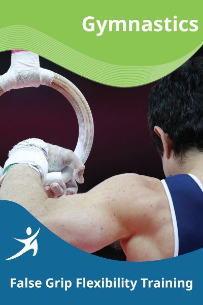 False Grip Flexibility Training – EasyFlexibility.com