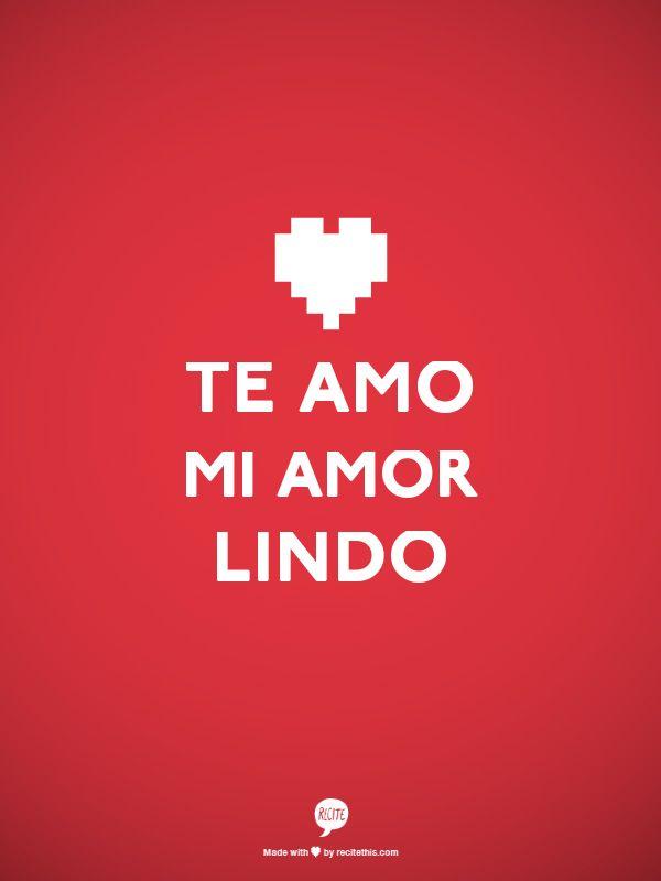 Palabras de Amor y de Aliento Te Amo mi Amor Lindo