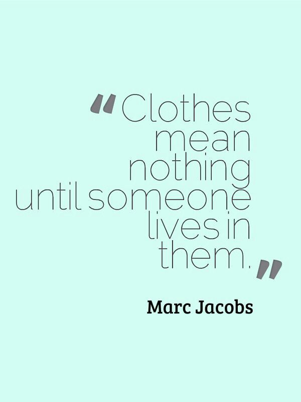 7 Best Quotes 101 Images On Pinterest Fashion Quotes Fashion Styles And Best Quotes